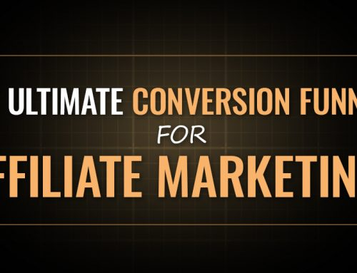 The Ultimate Conversion Funnel for Affiliate Marketing [OMP 004]